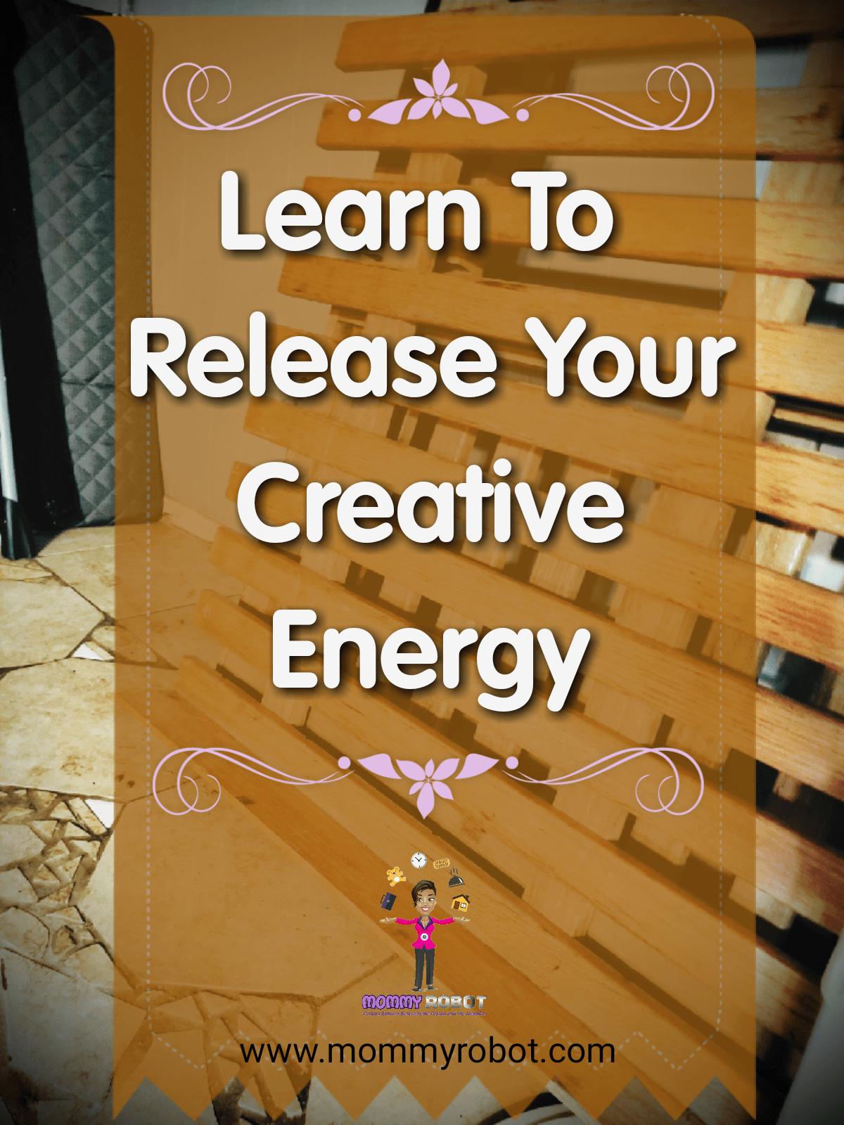 Release Creative Energy