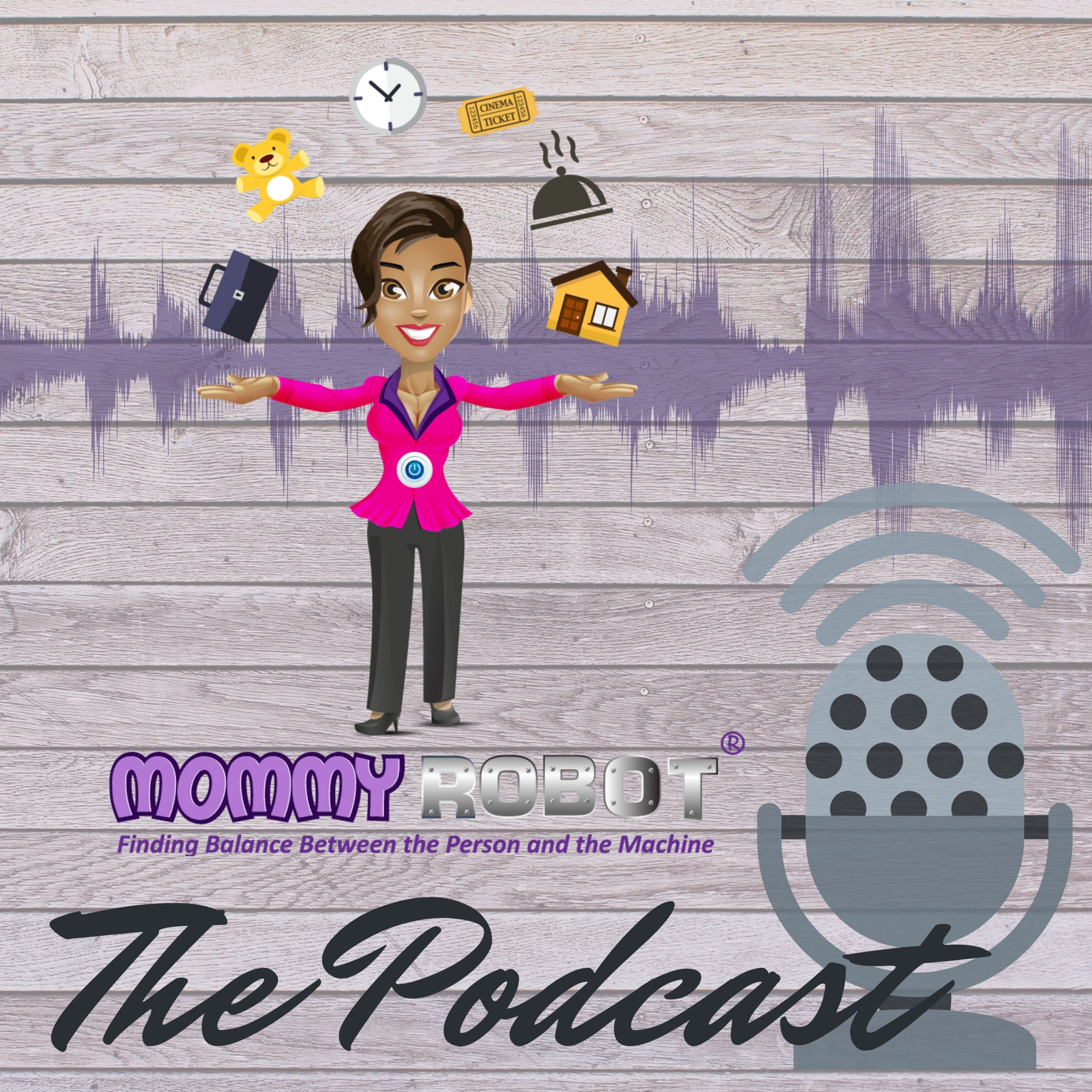 Mommy Robot the Podcast