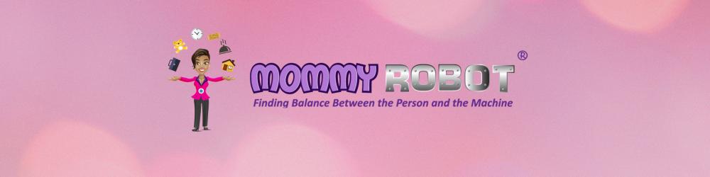 Mommy Robot